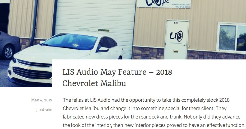 LIS Audio May Feature - 2018 Chevrolet Malibu