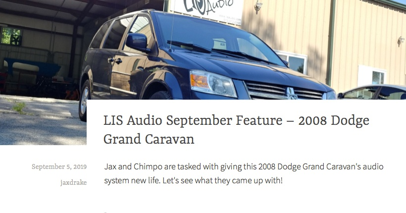 LIS Audio September Feature - 2008 Dodge Grand Caravan